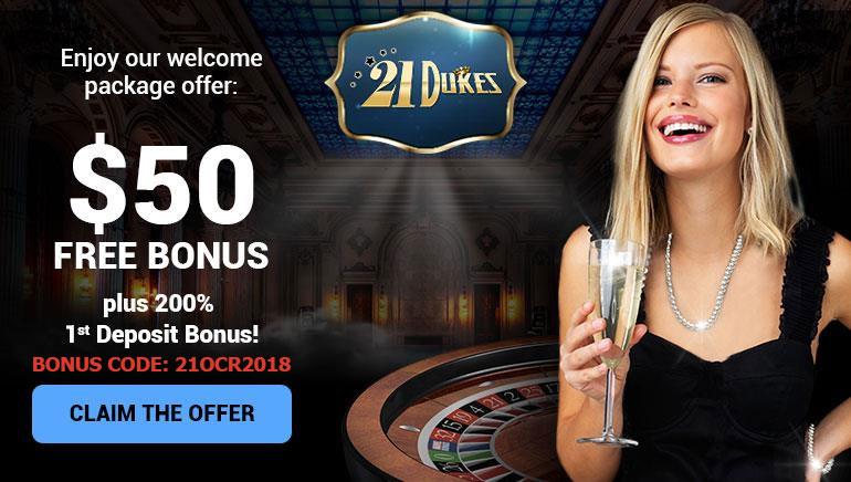 $50 Free Cash + 200% Match Deposit Bonus For New Players at 21Dukes Casino